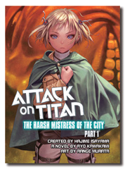 Attack on Titan: The Harsh Mistress of the City part 1