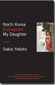 North Korea Kidnapped My Daughter